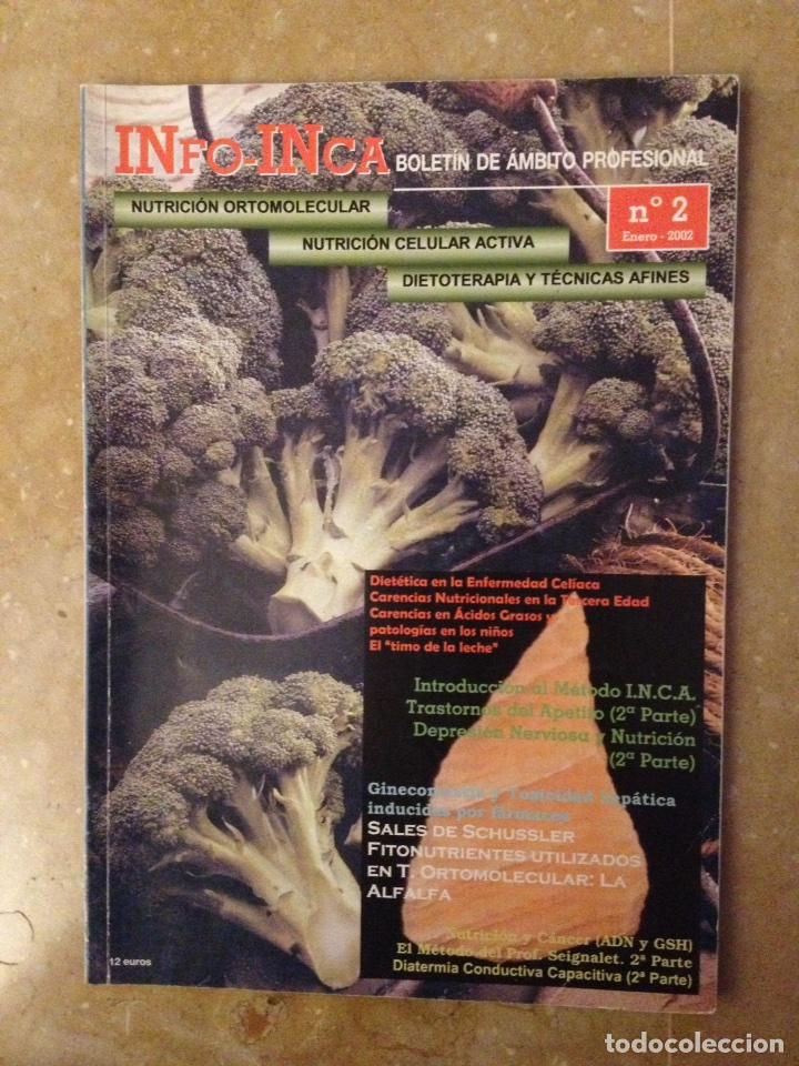 INFO - INCA Nº 2 (NUTRICION ORTOMOLECULAR, NUTRICION CELULAR ACTIVA, DIETOTERAPIA) (Coleccionismo - Revistas y Periódicos Modernos (a partir de 1.940) - Otros)