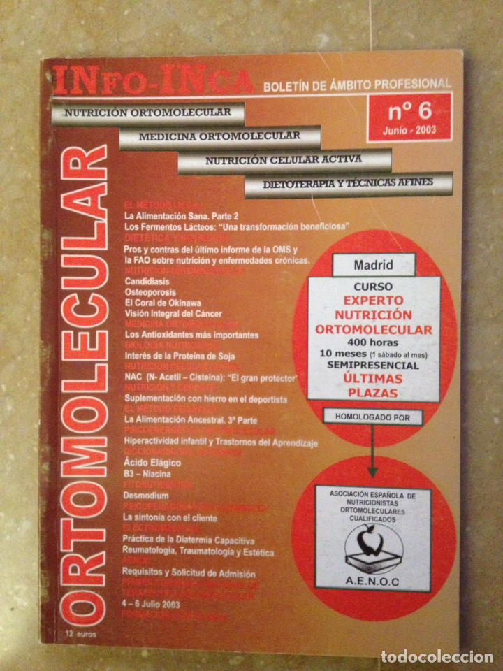INFO - INCA Nº 6 (NUTRICION Y MEDICINA ORTOMOLECULAR, NUTRICION CELULAR ACTIVA, DIETOTERAPIA) (Coleccionismo - Revistas y Periódicos Modernos (a partir de 1.940) - Otros)