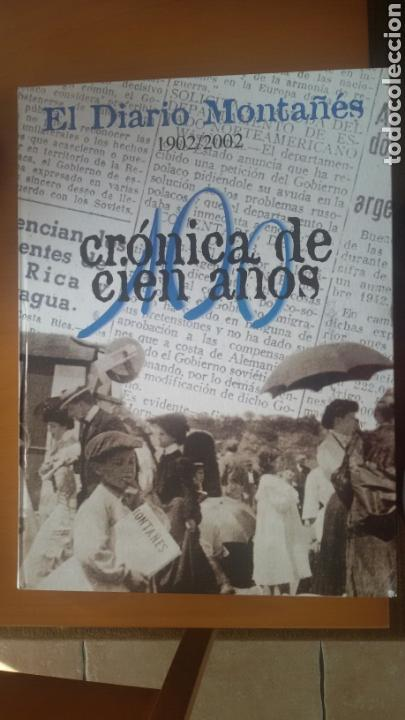Coleccionismo de Revistas y Periódicos: Crónica de 100 años del diario montañés - Foto 2 - 113649784