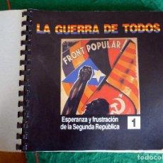 Coleccionismo de Revistas y Periódicos: LA GUERRA DE TODOS COLECCIONABLE DEL PERIODICO DE CATALUNYA ENCUADERNADO EN BLOC DE ANILLAS 1978. Lote 113881327