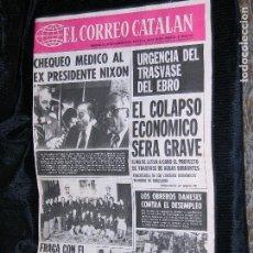 Coleccionismo de Revistas y Periódicos: F1 EL CORREO CATALAN AÑO 1974 SOLO PORTADA CHEQUEO AL EX PRESIDENTE NIXON. Lote 113958167