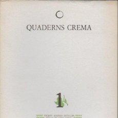 Coleccionismo de Revistas y Periódicos: REVISTA QUADERNS CREMA. NÚMERO 1, 2, 3, 4 I 5. ABRIL 1979 - SETEMBRE 1981. 24X16 CM. 105 P.C/U APROX. Lote 114080803