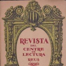 Coleccionismo de Revistas y Periódicos: REVISTA DEL CENTRE DE LECTURA REUS 1920 . Lote 114468863