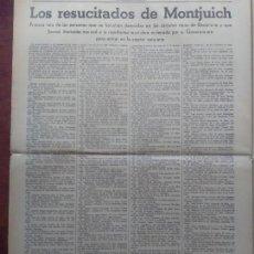 Coleccionismo de Revistas y Periódicos: LOS RESUCITADOS DE MONTJUICH LISTA PERSONAS LIBERADAS ENTRADA FRANCO BARCELONA GUERRA CIVIL 1939. Lote 114620295