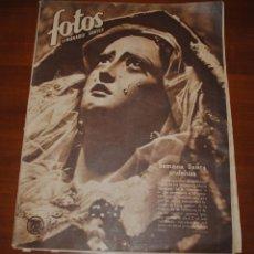 Coleccionismo de Revistas y Periódicos: REVISTA FOTOS, SEMANA SANTA ANDALUZA, 17 DE ABRIL DE 1943. Lote 114744171