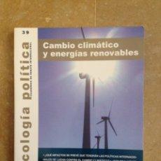 Coleccionismo de Revistas y Periódicos: ECOLOGÍA POLÍTICA Nº 39: CAMBIO CLIMÁTICO Y ENERGÍAS RENOVABLES. Lote 114955367