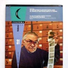 Coleccionismo de Revistas y Periódicos: CULTURA, REVISTA Nº 31 - FRANCESC CATALÀ-ROCA, MARIÀ CUBÍ, JOAN FUSTER, MIQUEL MARTÍ I POL.... Lote 115172895