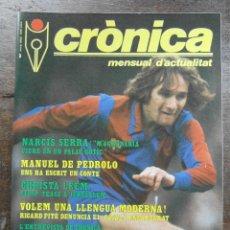 Coleccionismo de Revistas y Periódicos: REVISTA CRONICA Nº 3. MAYO 1982. Lote 115484731