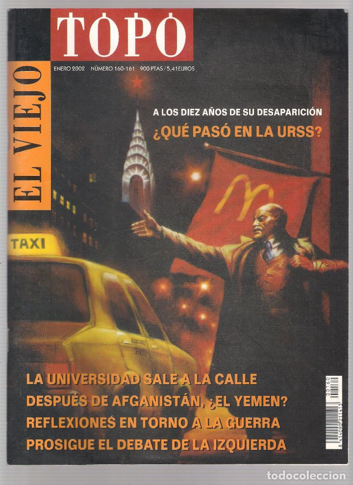 REVISTA EL VIEJO TOPO (2ª ÉPOCA) - AÑO 2002 COMPLETO. NÚMEROS 160 A 173 (11 EJEMPLARES) (Coleccionismo - Revistas y Periódicos Modernos (a partir de 1.940) - Otros)