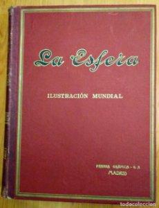Revista La esfera, ilustración mundial 24 números encuadernados del número 523 al 547 año 1924