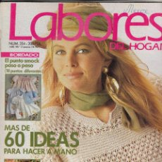 Coleccionismo de Revistas y Periódicos: REVISTA LABORES DEL HOGAR Nº 354 AÑO 1987. MAS DE 60 IDEAS PARA HACER A MANO. . Lote 115586895
