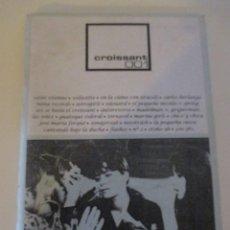 Coleccionismo de Revistas y Periódicos: CROISSANT 001 Nº2 SAINT ETIENNE CARLOS BERLANGA ASTROGIRLS VELOCETTE NOSOTRÄSH MADELMAN . Lote 115623139