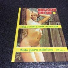 Coleccionismo de Revistas y Periódicos: ORGASM COLOR Nº 2 ( REVISTA EROTICA AÑOS 70 ). Lote 115886259