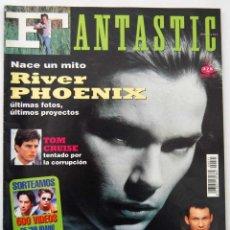 Coleccionismo de Revistas y Periódicos: FANTASTIC MAGAZINE Nº 21. RIVER PHOENIX. TOM CRUISE. Lote 115901615