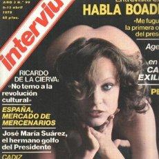 Coleccionismo de Revistas y Periódicos: REVISTA: INTERVIU, NUMERO 0099: NADIUSKA, SE LA BUSCA (ZETA 1978). Lote 116075547