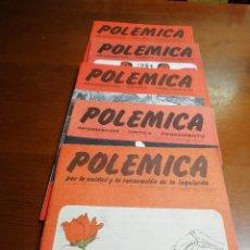 Coleccionismo de Revistas y Periódicos: LOTE 5 REVISTAS POLÉMICA. 7,8,9,10, 12. . Lote 116189723
