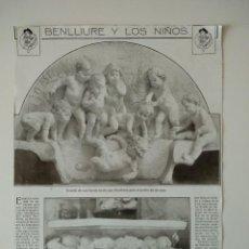 Coleccionismo de Revistas y Periódicos: HOJA REVISTA ORIGINAL ANTIGUA. BENLLIURE Y LOS NIÑOS. Lote 116349327