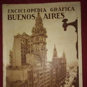 BUENOS AIRES ENCICLOPEDIA GRÁFICA - MACARIO GOLFERICHS-LUIS G. MANEGAT - BARCELONA 1930 - ARGENTINA