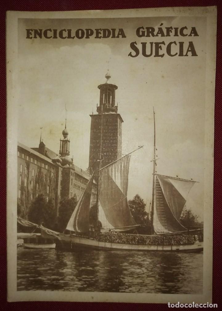 SUECIA ENCICLOPEDIA GRÁFICA - MACARIO GOLFERICHS-LUIS G. MANEGAT - BARCELONA 1930 (Coleccionismo - Revistas y Periódicos Antiguos (hasta 1.939))