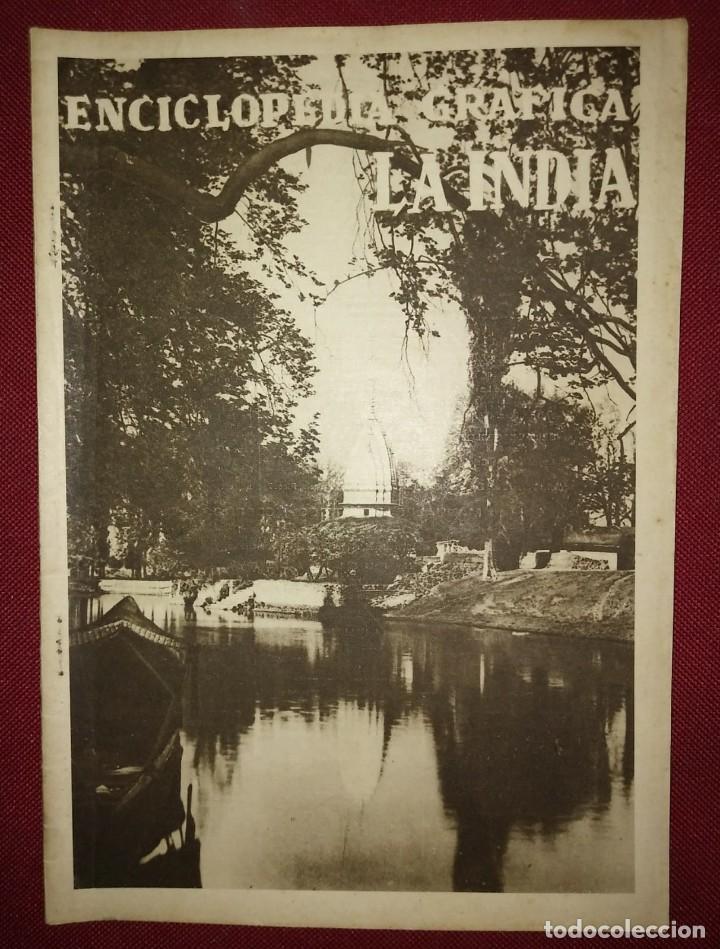 LA INDIA ENCICLOPEDIA GRÁFICA - MACARIO GOLFERICHS-LUIS G. MANEGAT - BARCELONA 1930 (Coleccionismo - Revistas y Periódicos Antiguos (hasta 1.939))
