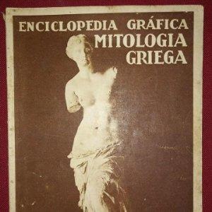 MITOLOGÍA GRIEGA ENCICLOPEDIA GRÁFICA - MACARIO GOLFERICHS-LUIS G. MANEGAT - BARCELONA 1930