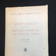 Coleccionismo de Revistas y Periódicos: BOLETÍN AGRÍCOLA DE LOS TERRITORIOS ESPAÑOLES DEL GOLFO DE GUINEA. 1943. PRIMER SEMESTRE.. Lote 116460519