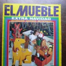 Coleccionismo de Revistas y Periódicos: REVISTA EL MUEBLE. EXTRA NAVIDAD 1975. Nº 168. Lote 116682991