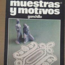 Coleccionismo de Revistas y Periódicos: MUESTRAS Y MOTIVOS GANCHILLO N.44. Lote 116747982