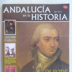 Coleccionismo de Revistas y Periódicos: REVISTA ANDALUCIA EN LA HISTORIA : BATALLA NAVAL DE MALAGA 1704, OLAVIDE, LOS RESTOS DE COLON, ETC. Lote 194908131