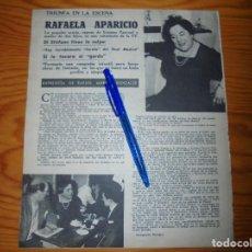 Coleccionismo de Revistas y Periódicos: RECORTE PRENSA : RAFAELA APARICIO, ENTREVISTA. TELERADIO, JUNIO 1962. Lote 117186103