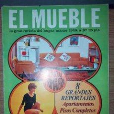 Coleccionismo de Revistas y Periódicos: REVISTA EL MUEBLE MARZO 1969 Nº 87. Lote 117265919