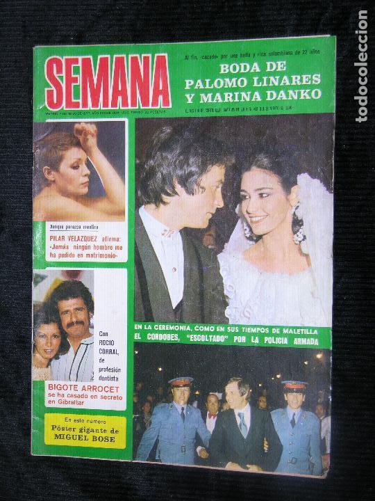 F1 SEMANA Nº 1942 AÑO 1977 LA BODA DE PALOMO LINARES Y MARINA DANKO (Coleccionismo - Revistas y Periódicos Modernos (a partir de 1.940) - Otros)