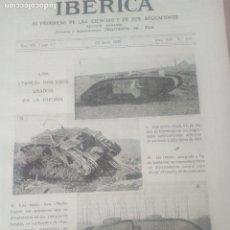 Coleccionismo de Revistas y Periódicos: IBERICA Nº330 1920 TANQUES INGLESES EN LA GUERRA - RED NACIONAL ELECTRICA MAPA. Lote 117626039