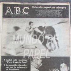 Collezionismo di Riviste e Giornali: RECORTE DIARIO ABC 28 SEPTIEMBRE DE 1984. LA MUERTE DE PAQUIRRI. 8 PAGINAS. Lote 117700675