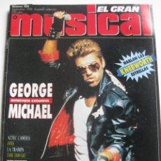 Coleccionismo de Revistas y Periódicos: EL GRAN MUSICAL 325. SEPTIEMBRE 1990. GEORGE MICHAEL,LA TRAMOA, TAM TAM GO, INXS,MADONNA, EL NORTE,. Lote 118080715