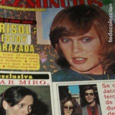 Coleccionismo de Revistas y Periódicos: MARISOL SARA MONTIEL LOLA FLORES LAURA ANTONELLI MARIA JOSE CANTUDOTEQUILA FARRAH FAWCETT 1980. Lote 118197555