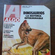 Coleccionismo de Revistas y Periódicos: REVISTA ALGO. JUNIO 1987. DINOSAURIOS, AGUA, ANTROPOLOGIA. Lote 118230411