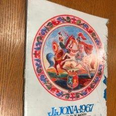 Coleccionismo de Revistas y Periódicos: JIJONA 1967. DEL 15 AL 24 DE AGOSTO. FIESTAS DE MOROS Y CRISTIANOS.. Lote 118670175
