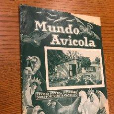 Coleccionismo de Revistas y Periódicos: MUNDO AVICOLA / S. CASTELLO / TOMO XII / 137 / MAYO 1933. Lote 118824475
