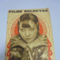 Coleccionismo de Revistas y Periódicos: REVISTA. FILMS SELECTOS. Nº 86. JUNIO 1932. ANNA MAY WONG, CINE SOVIETICO, GRIFFITH, MODA Y CINE. Lote 119095567