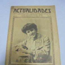 Coleccionismo de Revistas y Periódicos: REVISTA. ACTUALIDADES. AÑO II. Nº 63. ABRIL. 1909. JULITA MESA, EXCURSION ARANJUEZ. Lote 119096427