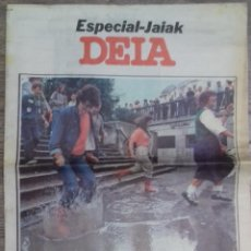 Coleccionismo de Revistas y Periódicos: PERIODICO DEIA ESPECIAL JAIAK 1983 24 AGOSTO 3 DÍAS ANTES DE LAS INUNDACIONES. Lote 119419555