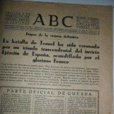 Coleccionismo de Revistas y Periódicos: ABC SEVILLA, 8 DE FEBRERO, 1938, LA BATALLA DE TERUEL. Lote 119511267