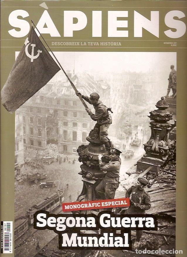 REVISTA SAPIENS Nº 157 SEGONA GUERRA MUNDIAL (Coleccionismo - Revistas y Periódicos Modernos (a partir de 1.940) - Otros)