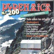 Coleccionismo de Revistas y Periódicos: PYRENAICA. 200. ESPECIAL PIRINEOS.. Lote 119986311