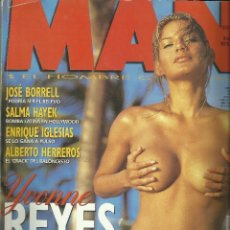 Coleccionismo de Revistas y Periódicos: REVISTA MAN EJEMPLAR Nº 117 - JULIO 97 - YVONNE REYES. Lote 119995859
