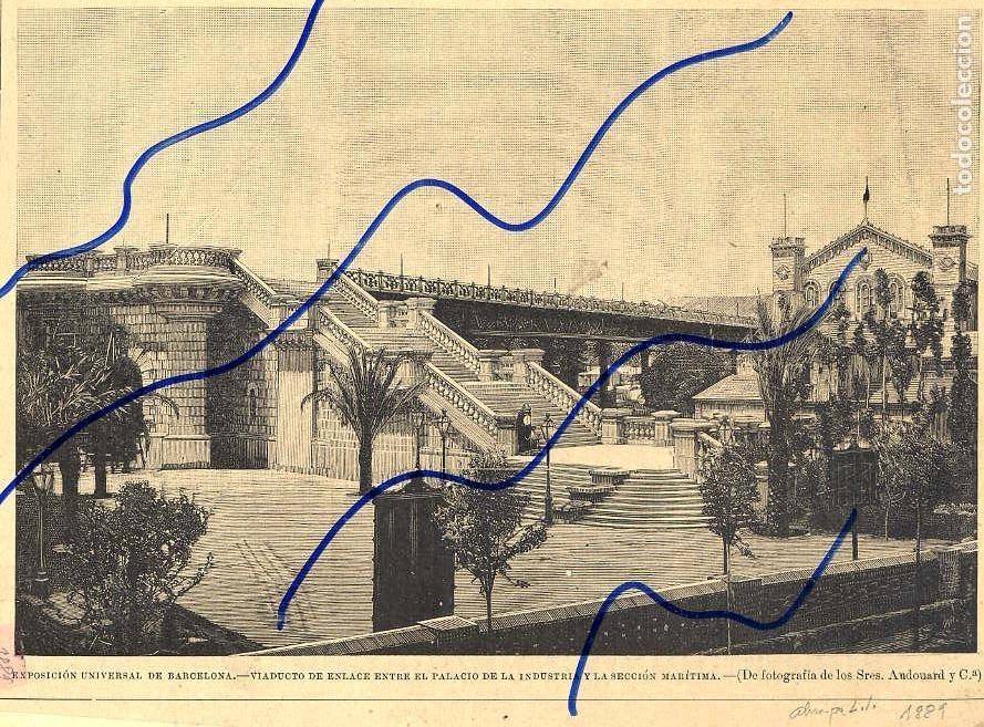 BARCELONA 1889 EXPOSICION UNIVERSAL VIADUCTO ILUSTRACION HOJA REVISTA (Coleccionismo - Revistas y Periódicos Antiguos (hasta 1.939))