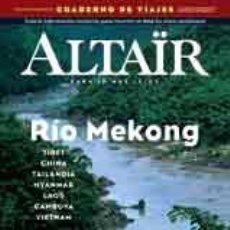 Coleccionismo de Revistas y Periódicos: ALTAÏR #35 RIO MEKONG -ALTAIR REVISTA (2ª EPOCA) . Lote 120043619