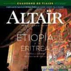 Coleccionismo de Revistas y Periódicos: ALTAÏR #37 ETIOPIA Y ERITREA -ALTAIR REVISTA (2ª EPOCA) . Lote 120044547