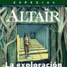 Coleccionismo de Revistas y Periódicos: ALTAÏR #10 ESPECIAL LA EXPLORACIÓN DEL PASADO -ALTAIR REVISTA (2ª EPOCA) . Lote 120045735